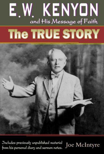 EW Kenyon and His Message of Faith