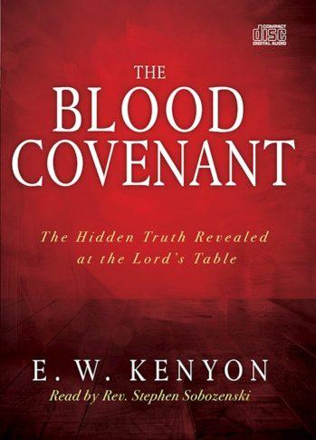 E.W. Kenyon Blood Covenant CD Set