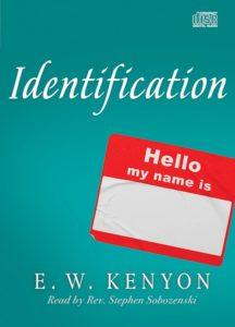 Identification CD by E.W. Kenyon