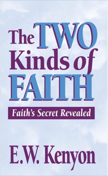 Two Kinds of Faith