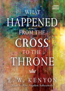 What Happened from the Cross to the Throne CD Set