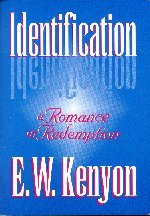 Identification cd by E. W. Kenyon