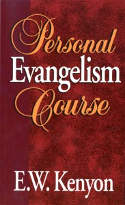 Personal Evangelism Course by E. W. Kenyon