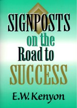 Signposts on the Road to Success cd by E. W. Kenyon