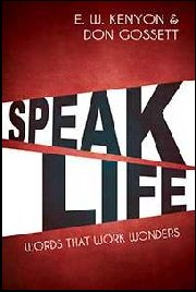 Speak Life by Don Gossett