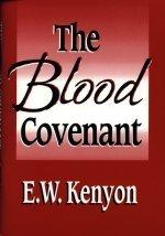 The Blood Covenant cd by E. W. Kenyon